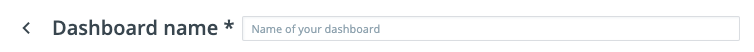 Dashboard name box